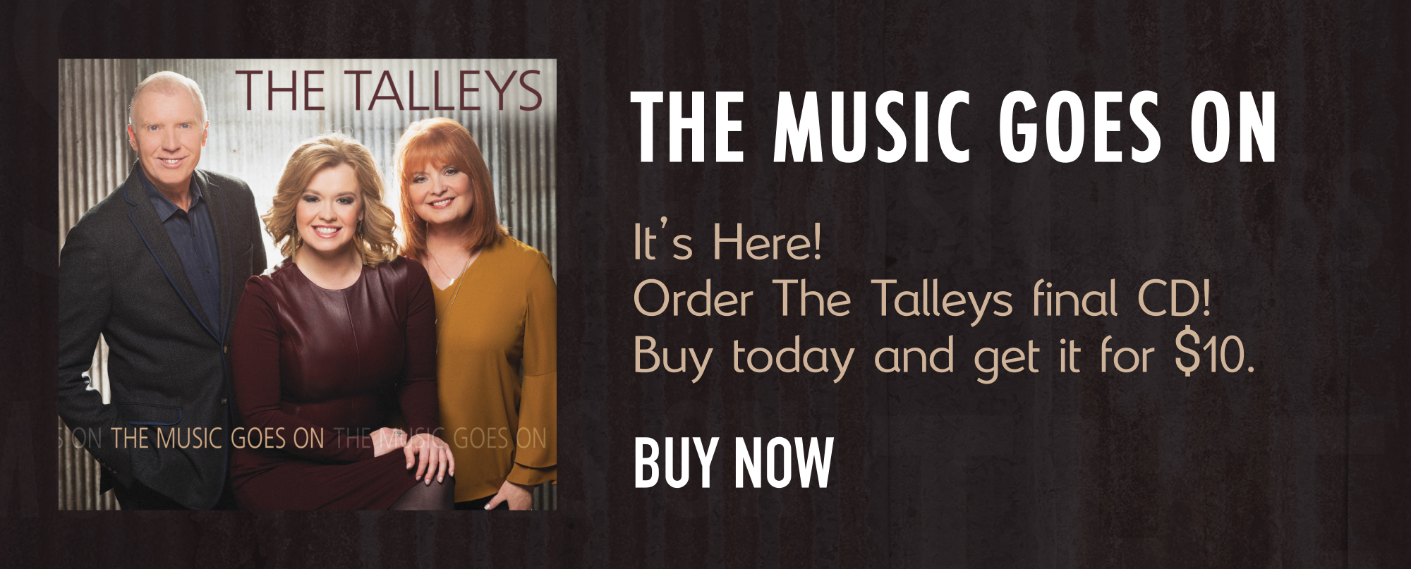Order The Music Goes Of From The Talleys